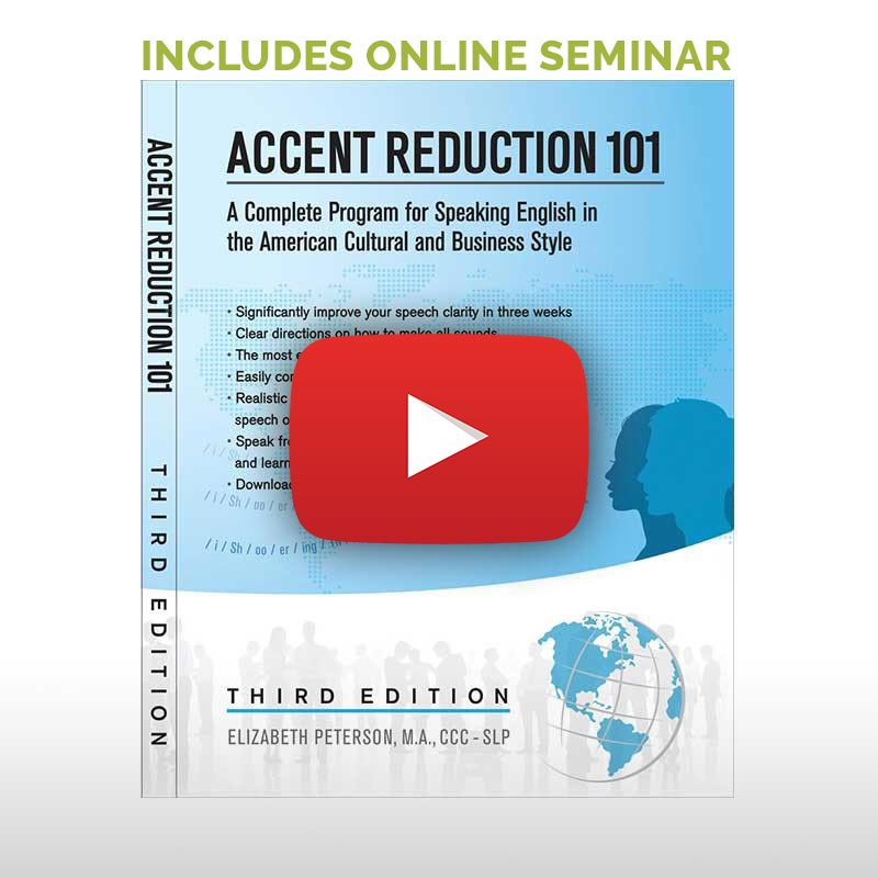 ACCENT REDUCTION 101 + INSTRUCTIONAL SEMINAR FOR BUSINESS PROFESSIONALS
