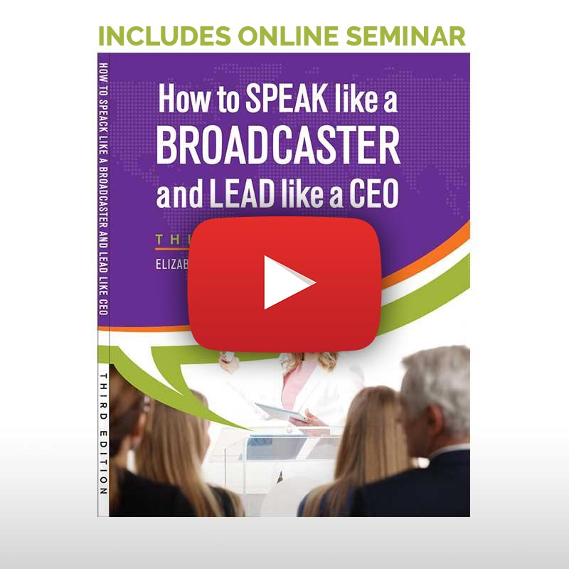 HOW TO SPEAK LIKE A BROADCASTER AND LEAD LIKE A CEO + INSTRUCTIONAL SEMINAR FOR BUSINESSES PROFESSIONALS (WITH AUDITORY SUPPORT)
