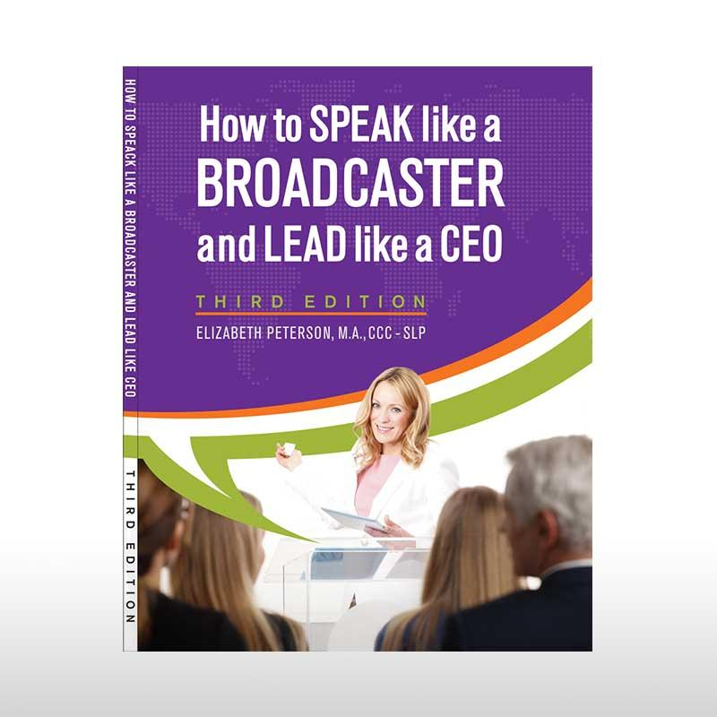 HOW TO SPEAK LIKE A BROADCASTER AND LEAD LIKE A CEO WITH AUDITORY SUPPORT